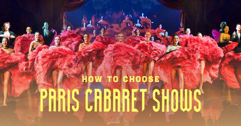 Expert guide for selecting the best Paris cabaret shows for your clients